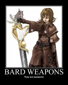 Bards: does this one strike the right chord?  Hit a high note? ;)