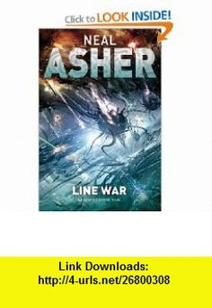 Line War (Agent Cormac 5) (9780330528450) Neal Asher , ISBN-10: 0330528459  , ISBN-13: 978-0330528450 ,  , tutorials , pdf , ebook , torrent , downloads , rapidshare , filesonic , hotfile , megaupload , fileserve