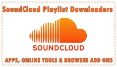 Want to know the best SoundCloud Playlist downloader apps, Online tools and Browser extensions to download SoundCloud playlists. Check out here.