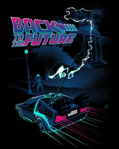"""Back to the Future (US by Nico Bascuñán """"If my calculations are correct when this baby hit. Nave Star Wars, Digital Foto, Future Wallpaper, Bttf, Ready Player One, Movie Poster Art, Back To The Future, Vaporwave, Wall Collage"""