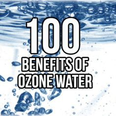 100 Benefits of Ozone Therapy