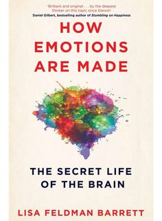 Obálka knihy How Emotions are Made od Barrett Lisa Feldman, ISBN: 9781509837496 Book Club Books, Book Nerd, Good Books, Books To Read, My Books, Book Suggestions, Book Recommendations, Ted Talks, Reading Lists