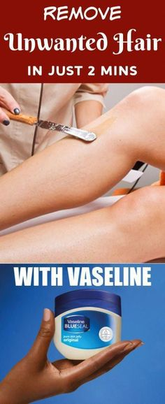 Remove Unwanted Hair In 2 Minutes With Vaseline #unwantedhair #hairremoval #waxing #shaving #vaseline #OvernightBeautyTips #UnwantedHairRemovalCream #UnwantedBodyHair #PermanentHairRemoval #ChinHairRemoval Permanent Facial Hair Removal, Chin Hair Removal, Upper Lip Hair Removal, Underarm Hair Removal, Electrolysis Hair Removal, Remove Unwanted Facial Hair, Hair Removal Remedies, Hair Removal Methods, Unwanted Hair
