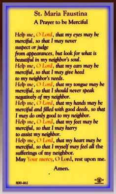 Sister Maria Faustina Prayer: A Prayer to be Merciful - I need to pray this many times a day! Faith Prayer, Prayer Book, My Prayer, Sister Prayer, Prayer Cards, Catholic Religion, Catholic Quotes, Catholic Saints, Catholic Doctrine