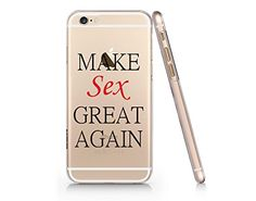 """Make Sex Great Again"" Quotes Slim Iphone 6 6S Case, Text Clear Iphone 6 6S Hard Cover Case For Apple Iphone 6/6S -Emerishop (iphone 6) (NPT075.6sl) Emerishop"