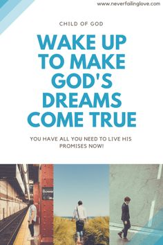 God's purpose and dreams for you
