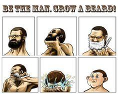 Be the Man! Grow a Beard!