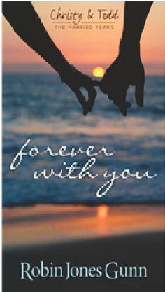 Forever With You by Robin Jones Gunn. #1 in Christy and Todd: The Married Years #ChristyandToddForever