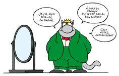T'as raison, Le Chat, ce déguisement trompe énormément ... / Le Chat. / Geluck.
