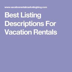 Best Listing Descriptions For Vacation Rentals