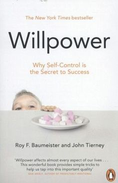 Roy F. Baumeister, John Tierney: Willpower