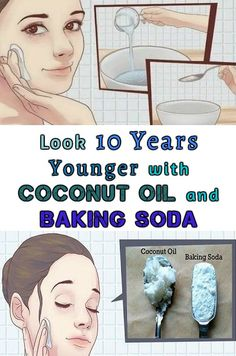 10 years longer look with coconut and baking soda. – Surreal Dream
