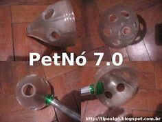 Foto: PetNó versão 7.0 - Usou-se a parte superior de 6 garrafas PET. A BarraPet…