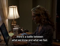 """When she was forced to acknowledge her feelings:   Carrie Bradshaw's 23 Most Iconic Lines On """"Sex And The City"""""""