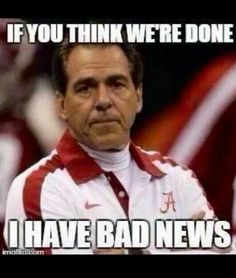 Bad News Alabama Isn't Finished Winning