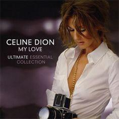 Celine Dion - My Love