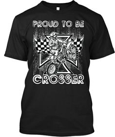 Proud To Be Crosser Limited Edition | Teespring