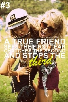 True Friends dont just be a friend for the good times!