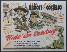 RIDE 'EM, COWBOY (1941) - Bud Abbott & Lou Costello - Dick Foran - Anne Gwynne - Johnny Mack Brown - The Merry Macs - Ella Fitzgerald - The Hi-Hatters - The Buckaroo Band - Ranger Chorus of 40 - Universal Pictures - Half Sheet Movie Poster.