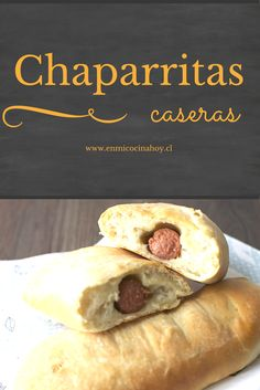 Las chaparritas chilenas son un pan relleno con salchicha, parecidos a los kolaches texanos. Deliciosos. Chilean Recipes, Chilean Food, Pan Relleno, Food Humor, Funny Food, Delicious Sandwiches, Latin Food, Cooking With Kids, Muffins