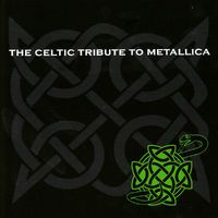http://www.deezer.com/profile/77714971   The Celtic Tribute to Metallica by CMH World               http://www.deezer.com/album/1107014
