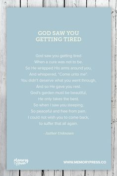 Saw You Getting Tired Author Unknown A Collection Of Religious Funeral Poems That