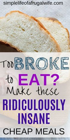 Are you too broke to eat? If you have barely any money, make these super cheap meal ideas to help you through a tough financial time. meals on a budget Too Broke for Food? Make these INSANELY CHEAP meals Super Cheap Meals, Dirt Cheap Meals, Cheap Easy Meals, Inexpensive Meals, Cheap Food, Cheap Recipes, Cheap Family Dinners, Cheap Meals For Two, Cheap Healthy Dinners