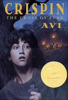 Crispin: The Cross of Lead by Avi won the Newbery Medal Award in 2003 Book Club Books, The Book, My Books, Books To Read, Book Lists, Book Clubs, Historical Fiction Books For Kids, Newbery Award, Newbery Medal