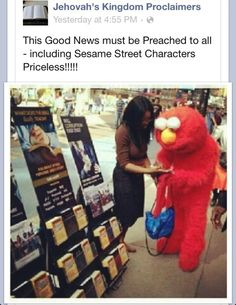 Asta Elmo quiere oír de las buenas nuevas!! Even Elmo wants to hear the Good News! LOL! Love it!
