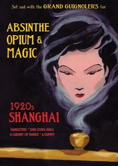 Absinthe, Opium & Magic Review - 1920s Shanghai, A Thrilling Adverture into the Underbelly of Shanghi | Splash Magazines | Los Angeles