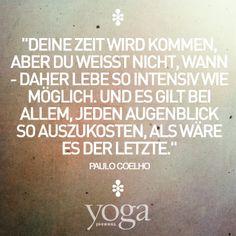 ...deine Zeit wird kommen... Yoga quotes