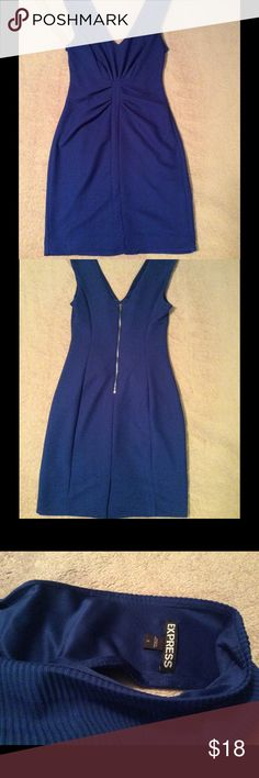 Express Royal Blue zipper cocktail dress Express Royal Blue, zipper back, ribbed cocktail dress. Worn once, great for holiday parties! Thick strap, v cut neck line. Gathered in middle, flattering fit. Size 6. Express Dresses Mini