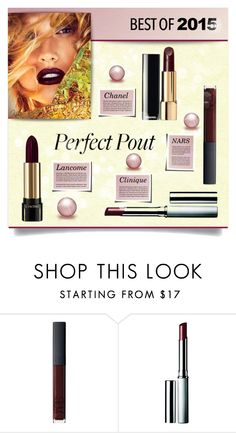 """Best of 2015: Lipstick"" by kiki-bi ❤ liked on Polyvore featuring beauty, NARS Cosmetics, Chanel, Clinique, Lancôme, LIPSTICK, beautyset and bestof2015"