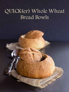 Quick Whole Wheat Bread Bowls