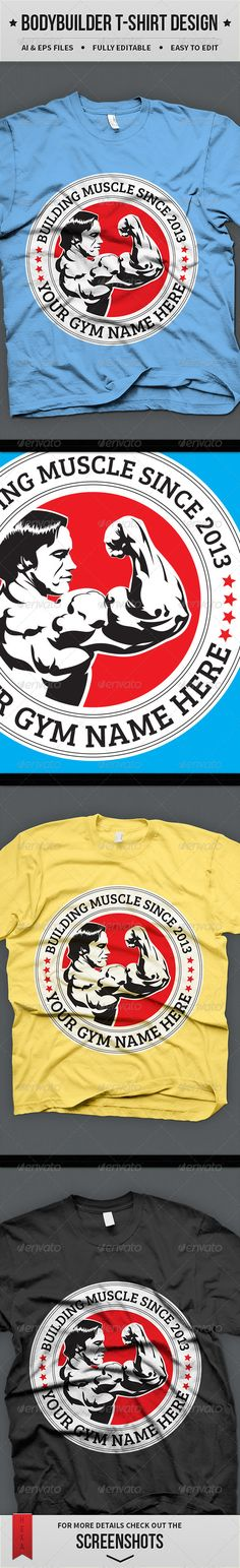 Bodybuilder T-shirt Design Template Vector EPS, AI. Download here: http://graphicriver.net/item/bodybuilder-tshirt-design/4579696?ref=ksioks