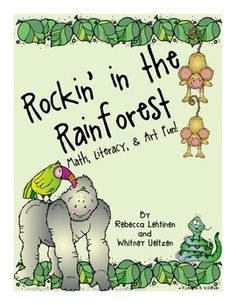 Rainforest  This super fun unit includes 12 different math activities, 6 different literacy activities, 9 graphic organizers, 11 writing pages, and 9 T-charts. All activities are aligned with Common Core Standards.  Each activity includes a direction card that can be printed and put at the table for a parent/volunteer to follow along with! Each direction card also includes the Common Core Standard and directions on how to prep the activity.