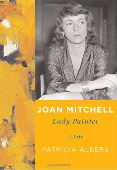 Joan Mitchell: Lady Painter (2011)