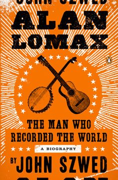The career of Alan Lomax reevaluated