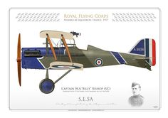 "Royal Flying Corps (WW1)Number 60 Squadron. France, 1917 Captain W.A.""Billy"" Bishop (VC)credited with 72 victories, top Canadian ace of the IWW"