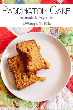 Paddington Cake - A marmalade loaf cake to make with kids