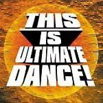 This Is Ultimate Dance! by Various Artists (CD