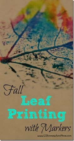 Fall Leaf Printing with Markers. Cute for @apologiaworld botany! #leaves #fall #botany #kidscience