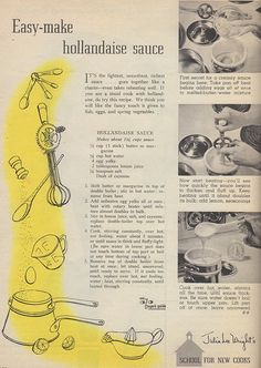 """Easy-make Hollandaise Sauce"" brought to you by Family Circle Magazine, May 1955"