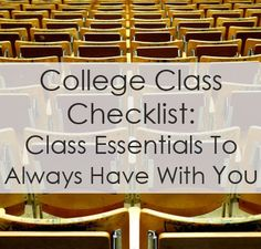 College Class Checklist. Everything from writing utensils to notebooks to foldable umbrellas...