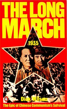 Preparing The Long March The Epic of Chinese Communism's Survival by Dick Wilson book description. Long March, March Book, People's Liberation Army, Red Army, Living Legends, Penguin Books, Communism, King Of Kings, Long A