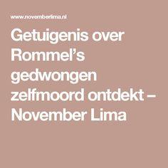 Getuigenis over Rommel's gedwongen zelfmoord ontdekt – November Lima
