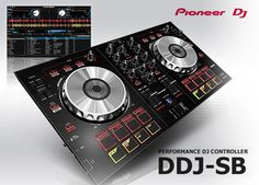 Pioneer DDJ-SB   A New Controller For Home DJs
