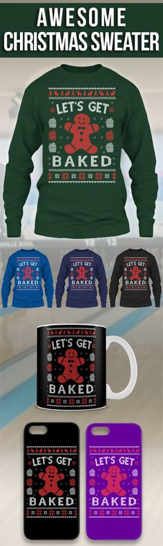 Let's Get Baked Ugly Christmas Sweater! Click The Image To Buy It Now or Tag Someone You Want To Buy This For. #baking
