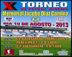 X Memorial Jacobo Díaz Camino, este sábado 10 de agosto a partir de las 18h. en el campo municipal de A Pinguela en #MonforteDeLemos #Lugo #Spain