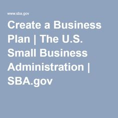 Create a Business Plan   The U.S. Small Business Administration   SBA.gov